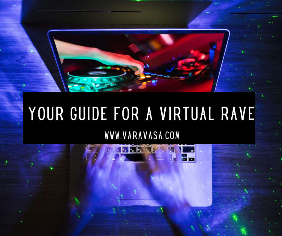 How to throw a virtual rave party. Guide for a virtual rave. EDM live stream. Virtual festival. Festival Scarf. Festival Pashmina.