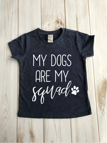 My Dogs Are My Squad - Kids
