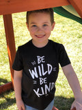 Be a Wild Be Kind