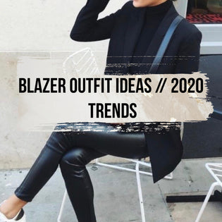 Blazer outfit ideas for 2020