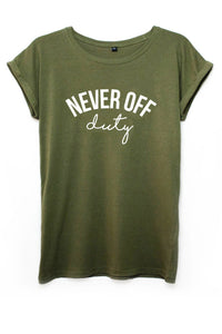 Never Off Duty khaki t-shirt by Mama Life London