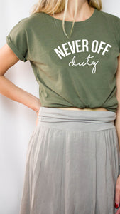 Never Off Duty khaki tee