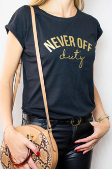 Never Off Duty t-shirt in black and gold