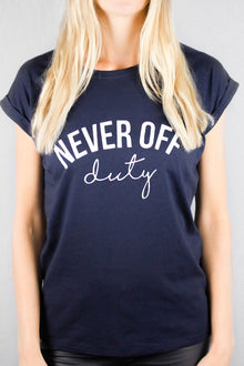 Navy never off duty t-shirt by Mama Life London