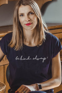 be kind. always t-shirt by Mama Life London