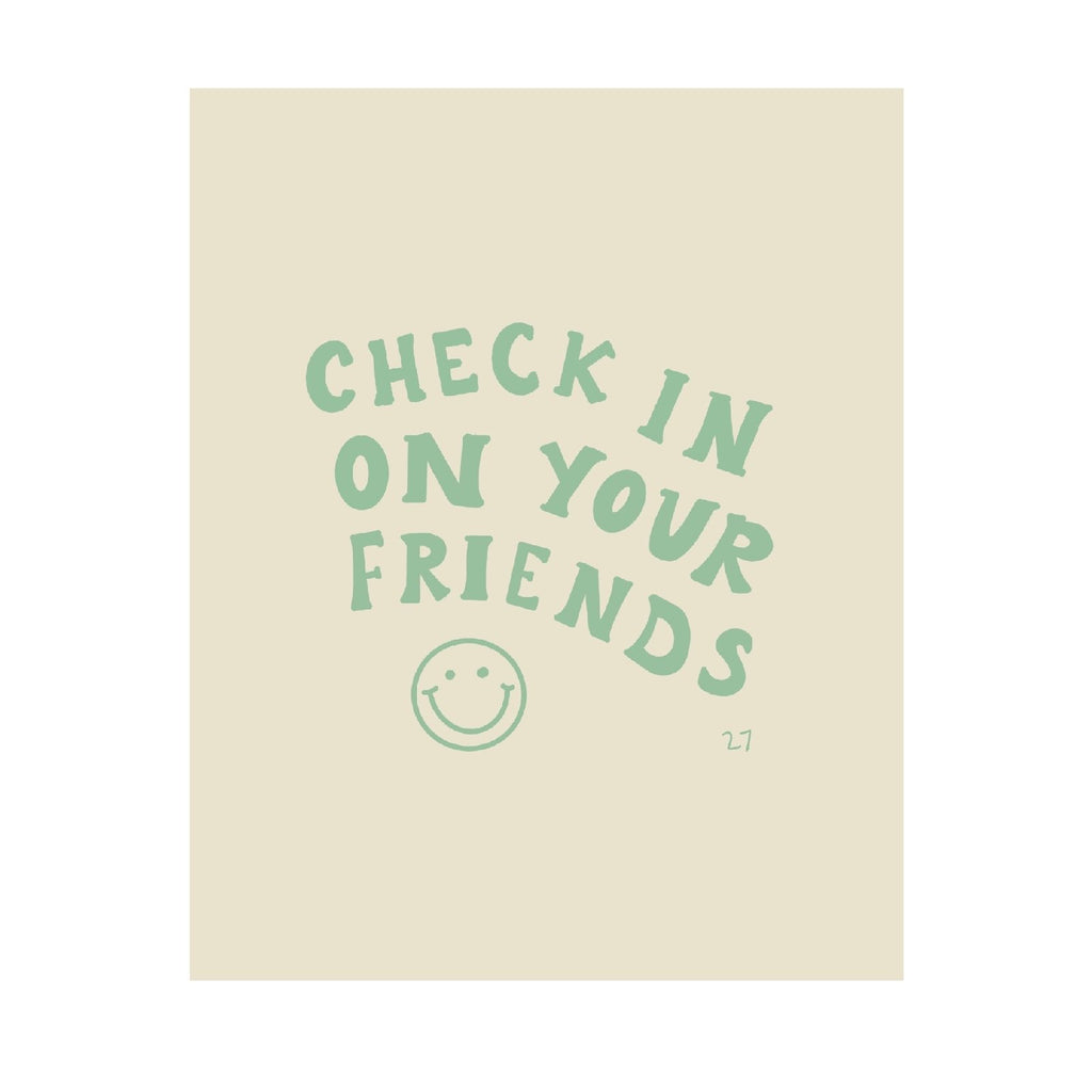 Check in on your friends print