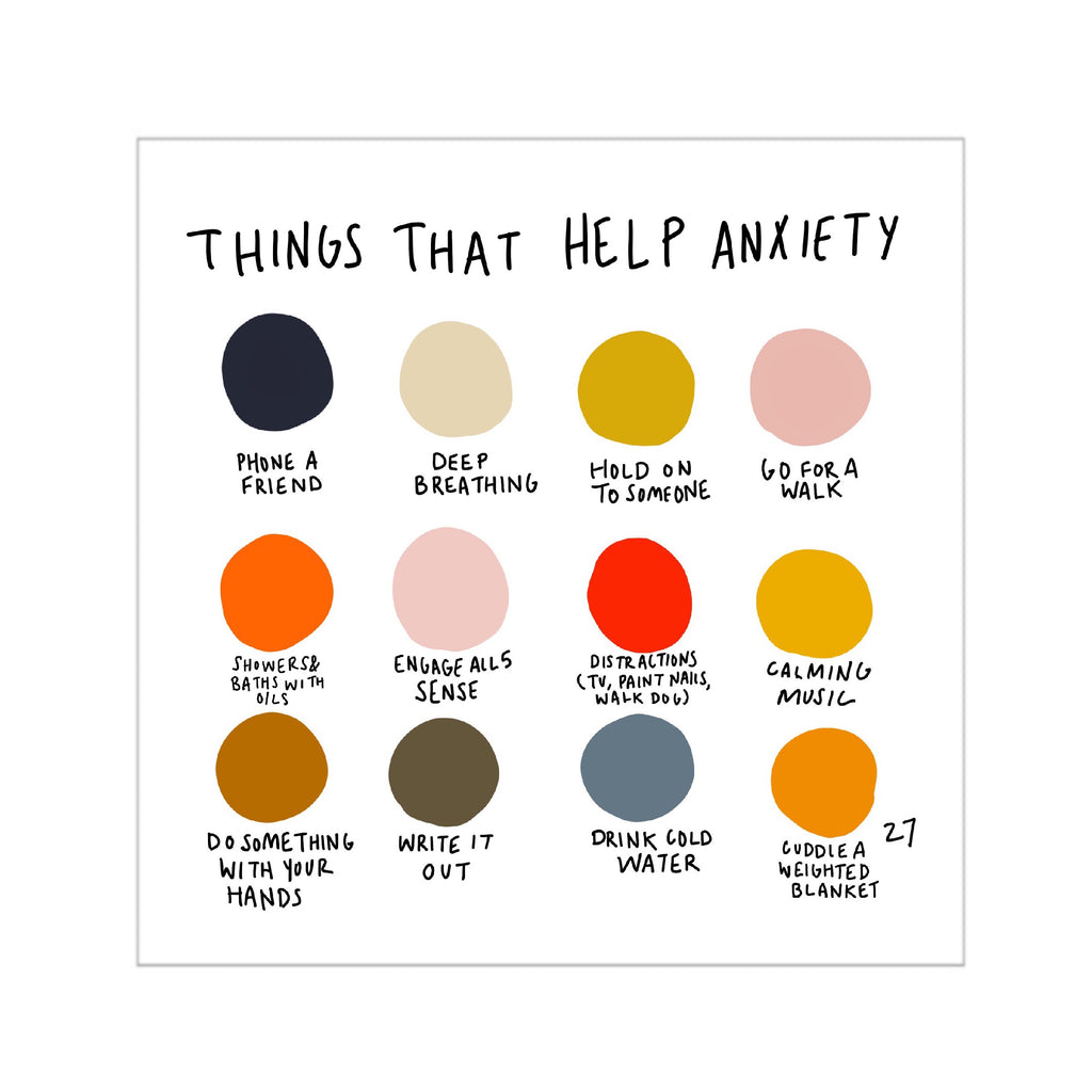 Things That Help With Anxiety Print