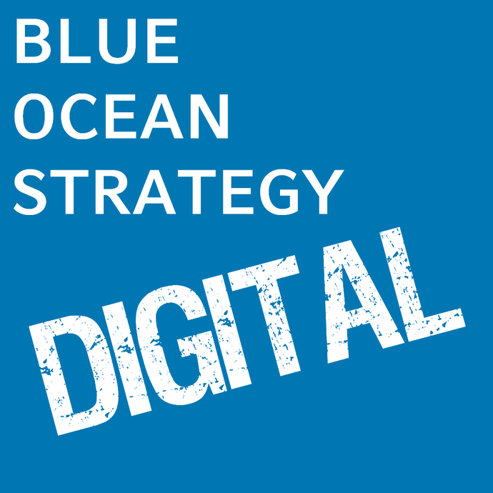 Digital Blue Ocean Strategy