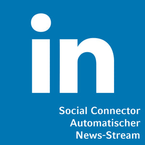 Social Connector LinkedIn automatischer News-Stream