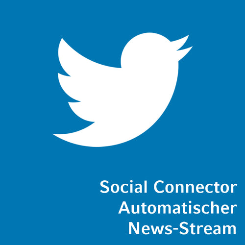 Social Connector Twitter automatischer News-Stream
