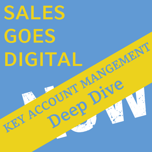 DEEP DIVE - KEY ACCOUNT MANAGEMENT | WORKSHOP