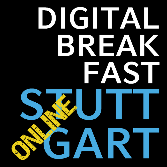 PRÄSENTATION | Digital Breakfast Stuttgart: