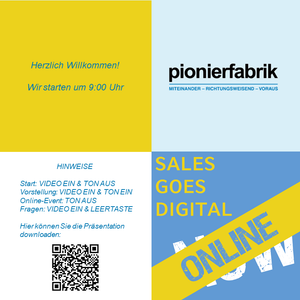 PRÄSENTATION TEIL 2 | ONLINE-EVENT | SALES GOES DIGITAL. NOW