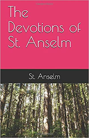 The Devotions of St. Anselm