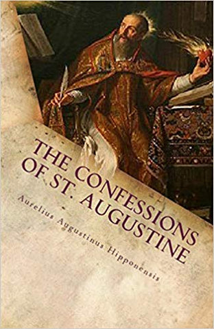 The Confessions of St. Augustine (Lighthouse Church Fathers)
