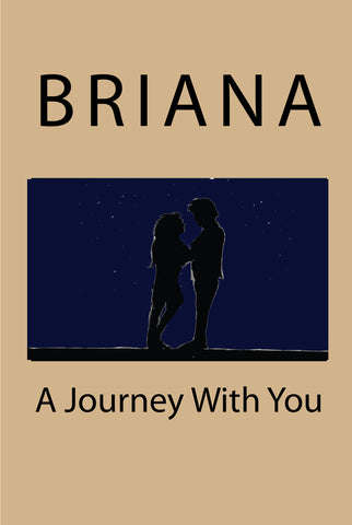 a journey with you - Briana