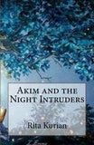Akim and the Night Intruders