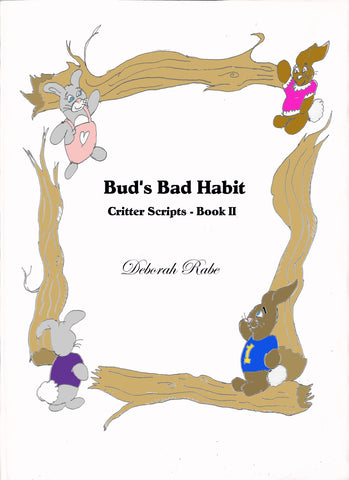 Bud's Bad Habits - Deborah Rabe