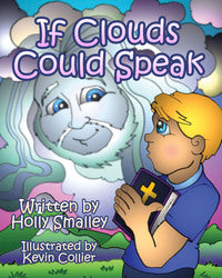 If Clouds Could Speak - Holly Smalley