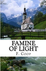 Famine of Light - F. Coop