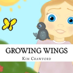 Growing Wings - Kim Crawford