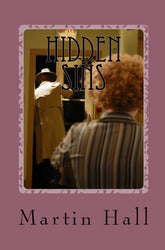 Hidden Sins: A Yanci Golden Mystery - Martin Hall