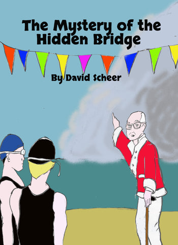 The Mystery of the Hidden Bridge