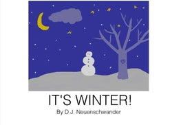 It's Winter! - D.J Neuenschwander