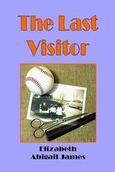 The Last Visitor - Elizabeth Abigail James