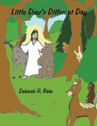 Little Deer's Different Day - Authored by Deborah R Rabe