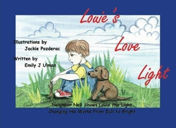 Louie's Love Light - Emily J. Ulman, Illustrated by Jackie Pozderac