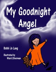 My Goodnight Angel - Bobbi Jo Lang