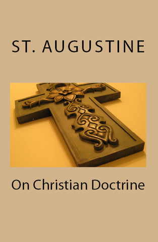 On Christian Doctrine (Lighthouse Church Fathers)