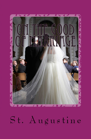 On the Good of Marriage