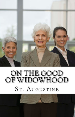 On the Good of Widowhood