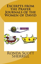 Excerpts from the Prayer Journals of the Women of David - Ronda Scott Sherrill