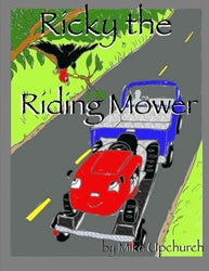 Ricky the Riding Lawn Mower -  Mike Upchurch