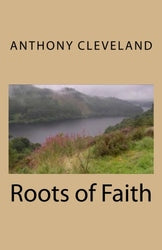 Roots of Faith - Anthony Cleveland