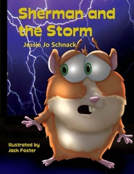 Sherman and the Storm - Jessie Jo Schnack
