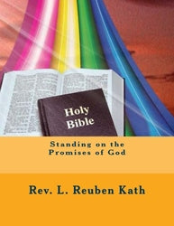 Standing on the Promises of God - Rev. L. Reuben Kath