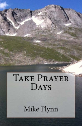 Take Prayer Days - Mike Flynn
