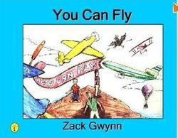 You Can Fly - Zack Gywnn