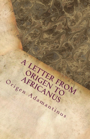 A Letter from Origen to Africanus