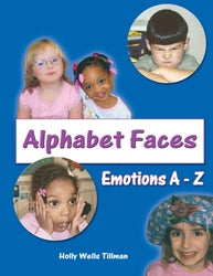 Alphabet Faces - Authored by Holly Wells Tillman
