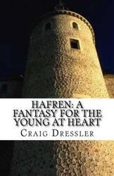 Hafren: A Fantasy for the Young at Heart - Craig Dressler
