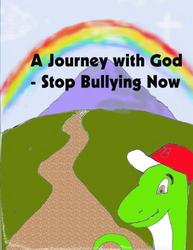 A Journey with God - Stop Bullying Now - Jeff Janson