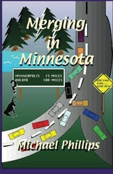 Merging in Minnesota - Michael Phillips