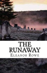 The Runaway - Eleanor Rowe
