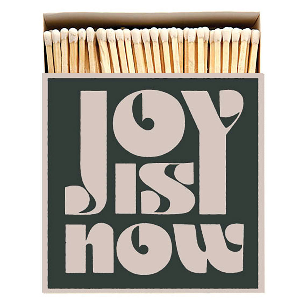 Matches JOY IS NOW