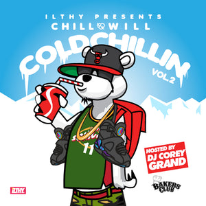 "ChillxWill ""Cold Chillin 2"" Album"